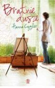 """Okładka ksiąki """"Bratnie dusze"""" Hanny Cyglar."""