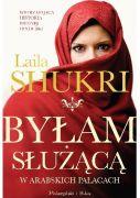 """Okładka książki pt. """"Byłam służącą"""" Laili Shukri"""