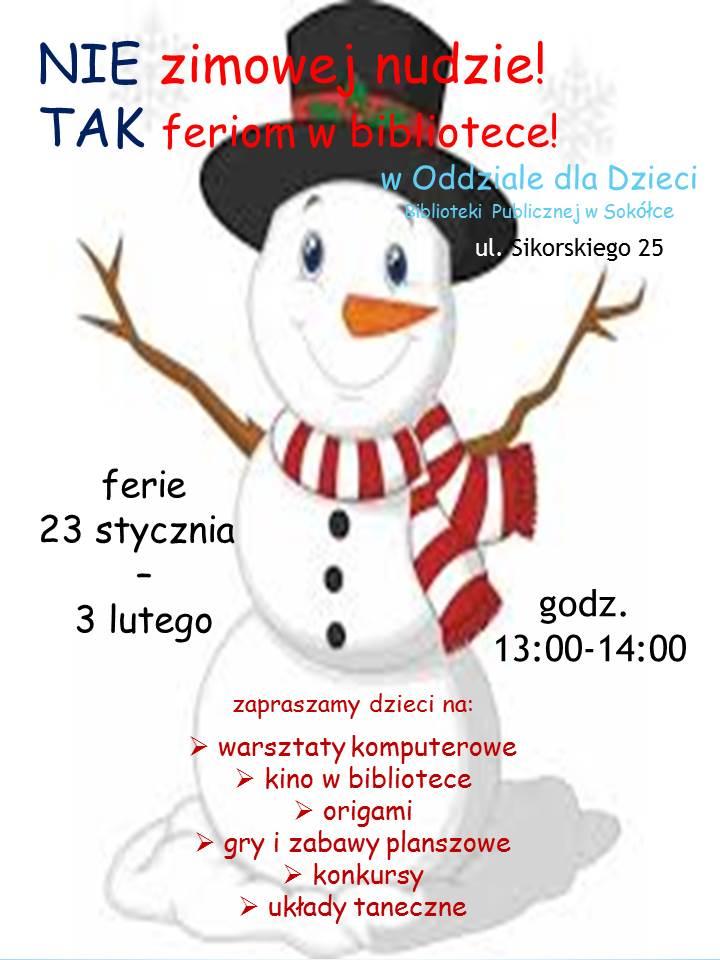 Plakat informujący o feriach w Oddziale dla Dzieci  w Sokółće.